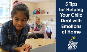 Five Tips for Helping Your Child Deal with Emotions at Home