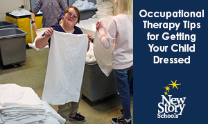 Occupational Therapy Tips for Getting Your Child Dressed