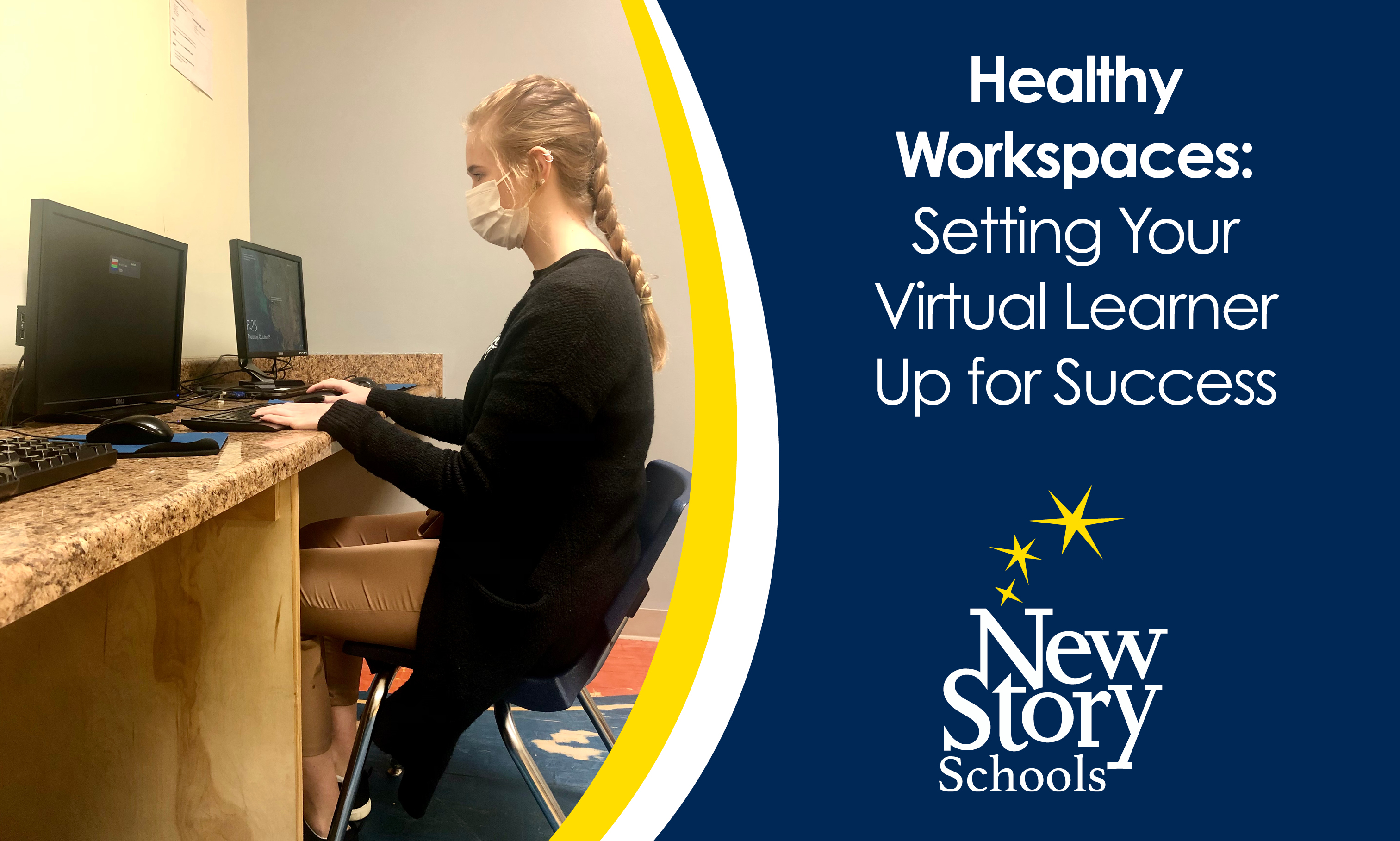Healthy Workspaces: Setting Your Virtual Learner Up for Success