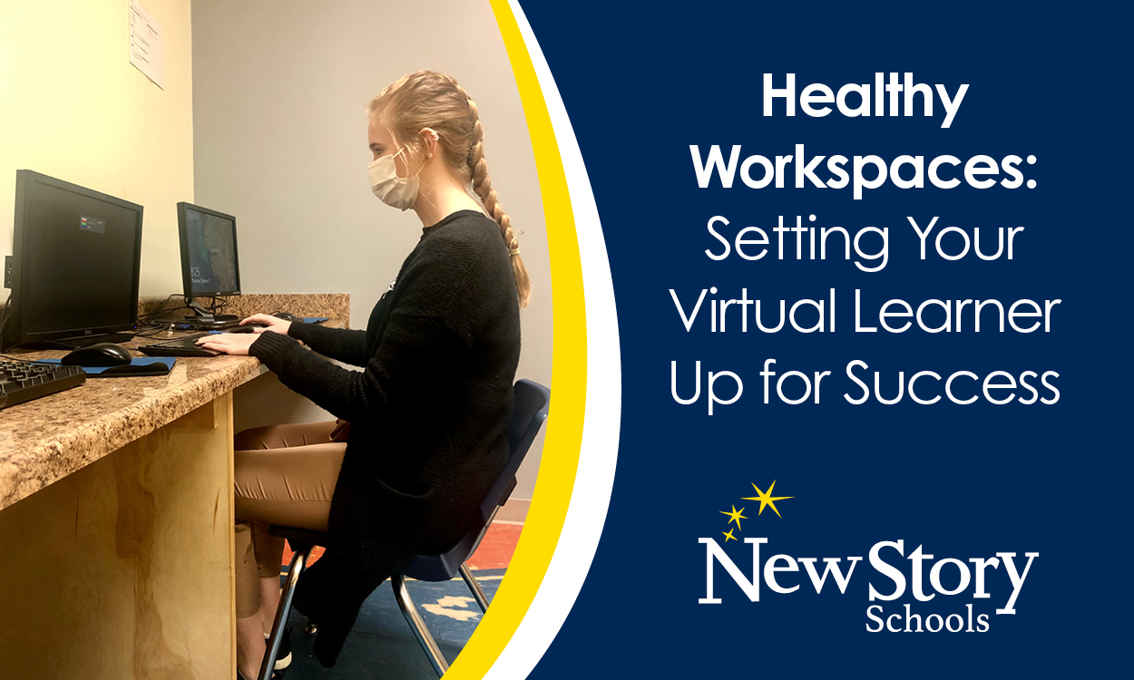 Healthy Workspaces: Setting your Virtual Learner up for Success!