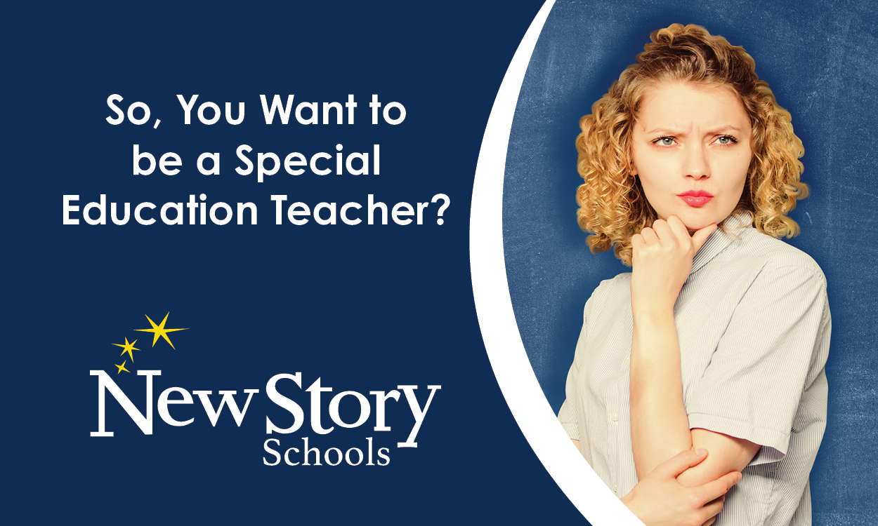 So, You Want to be a Special Education Teacher?